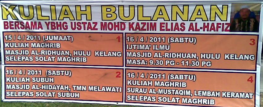 Kuliah Bulanan Ustaz Kazim Elias – April 2011