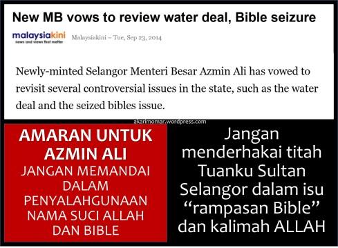 Amaran kpd Azmin-revisit BibleSeizure